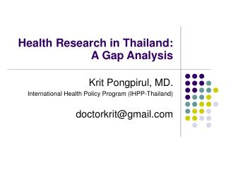 Health Research in Thailand: A Gap Analysis
