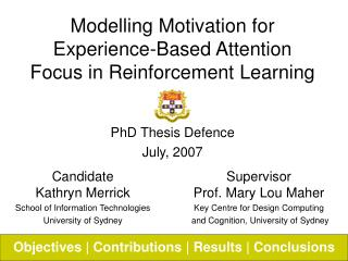 Modelling Motivation for Experience-Based Attention Focus in Reinforcement Learning