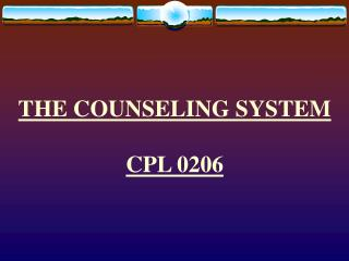 THE COUNSELING SYSTEM CPL 0206