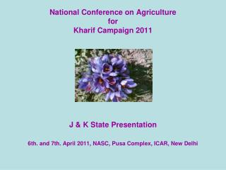 National Conference on Agriculture for Kharif Campaign 2011