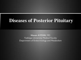 Diseases of Posterior Pituitary