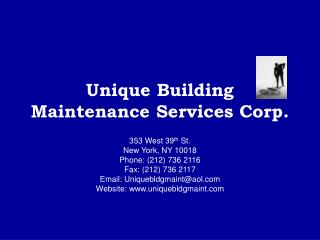 Unique Building Maintenance Services Corp.