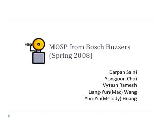 MOSP from Bosch Buzzers (Spring 2008)
