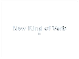 New Kind of Verb