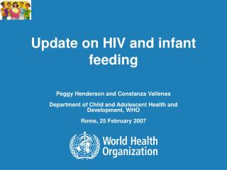 Update on HIV and infant feeding
