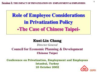 Role of Employee Considerations in Privatization Policy - The Case of Chinese Taipei-