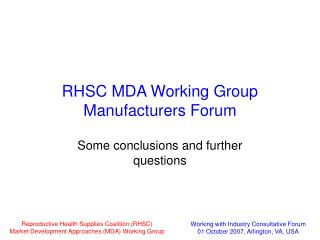 RHSC MDA Working Group Manufacturers Forum