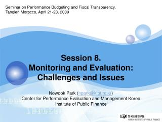 Seminar on Performance Budgeting and Fiscal Transparency, Tangier, Morocco, April 21-23, 2009