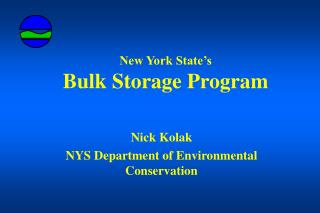 New York State's Bulk Storage Program