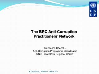 The BRC Anti-Corruption  Practitioners' Network