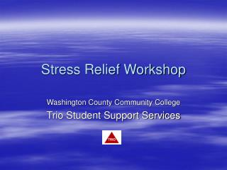 Stress Relief Workshop