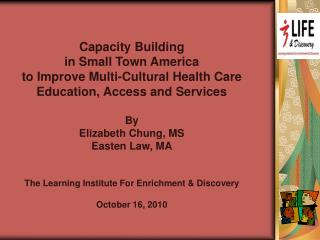 Capacity Building in Small Town America