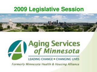 2009 Legislative Session