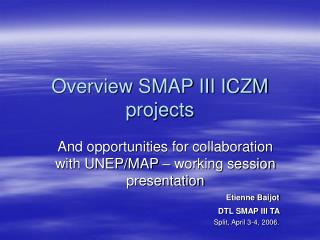 Overview SMAP III ICZM projects