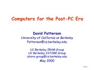 Computers for the Post-PC Era