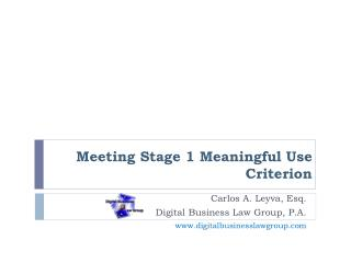 Meeting Stage 1 Meaningful Use Criterion