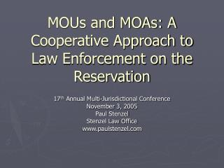 MOUs and MOAs: A Cooperative Approach to Law Enforcement on the Reservation