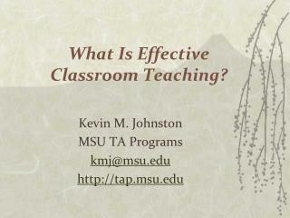 What Is Effective  Classroom Teaching?