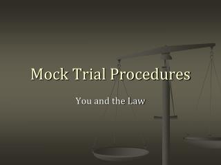 Mock Trial Procedures