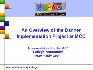 An Overview of the Banner Implementation Project at MCC