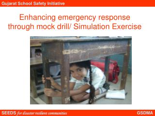Enhancing emergency response through mock drill/ Simulation Exercise