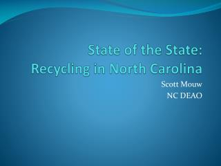 State of the State: Recycling in North Carolina