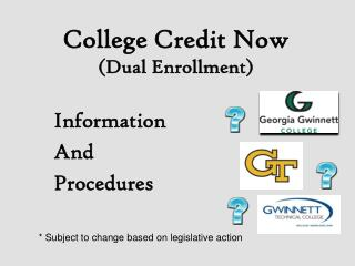 College Credit Now  (Dual Enrollment)