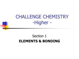 CHALLENGE CHEMISTRY -Higher -