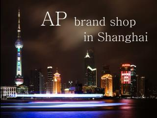 AP  brand shop          in Shanghai