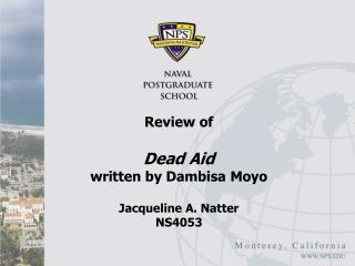 Review of  Dead Aid written by Dambisa Moyo Jacqueline A. Natter NS4053