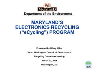"MARYLAND'S ELECTRONICS RECYCLING (""eCycling"") PROGRAM"