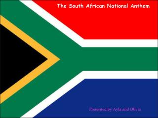The South African National Anthem