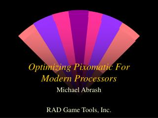 Optimizing Pixomatic For Modern Processors