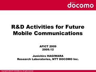 R&D Activities for Future Mobile Communications