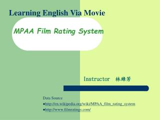 Learning English Via Movie MPAA Film Rating System