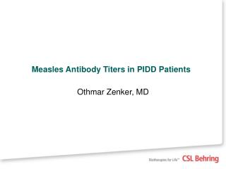 Measles Antibody Titers in PIDD Patients