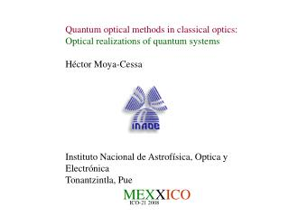 Quantum optical methods in classical optics: Optical realizations of quantum systems