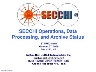 SECCHI Operations, Data Processing, and Archive Status