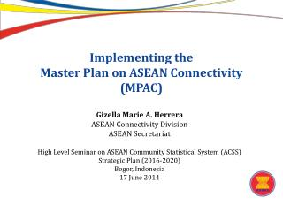 Implementing the Master Plan on ASEAN Connectivity (MPAC)