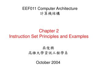 Chapter 2 Instruction Set Principles and Examples
