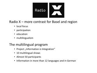 Radio X – more contrast for Basel and region local focus participation education multilingualism