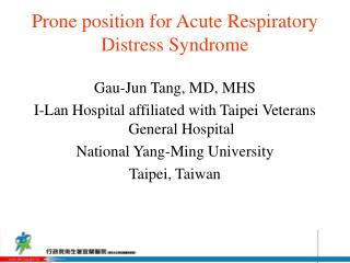Prone position for Acute Respiratory Distress Syndrome