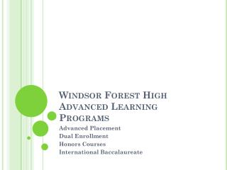 Windsor Forest High Advanced Learning Programs