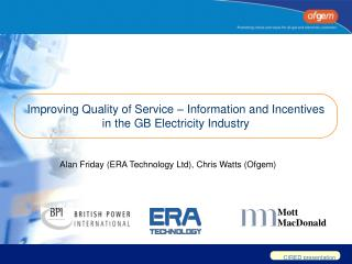 Improving Quality of Service – Information and Incentives in the GB Electricity Industry