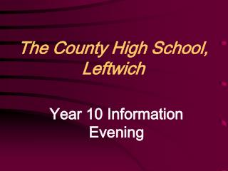 The County High School, Leftwich
