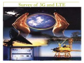 Survey of 3G and LTE