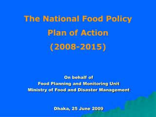 The National Food Policy  Plan of Action (2008-2015)