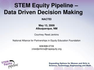 STEM Equity Pipeline –  Data Driven Decision Making
