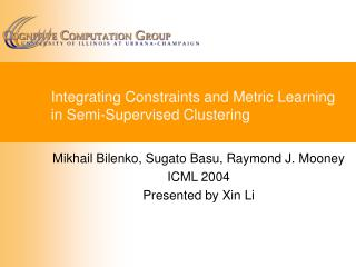 Integrating Constraints and Metric Learning in Semi-Supervised Clustering