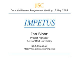 Core Middleware Programme Meeting 16 May 2005